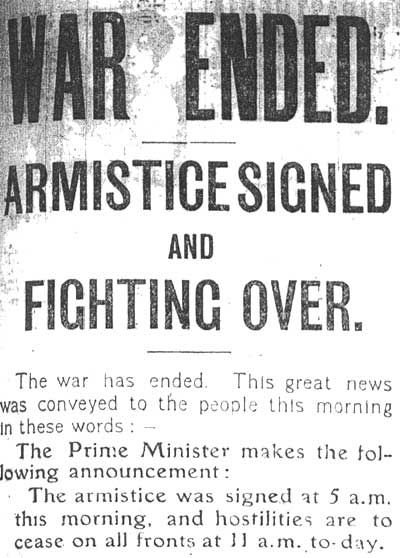 The November 1918 news headlines stating the war is over, the armistice was signed and war was declared over.
